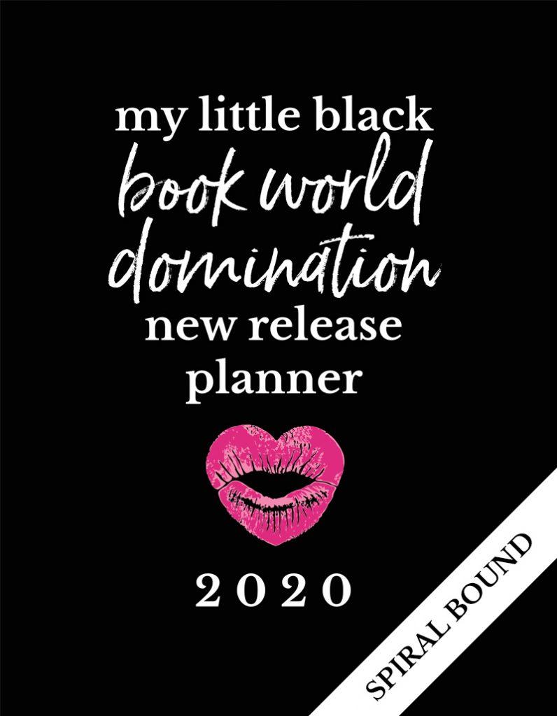 Love Kissed New Release Planner Author Planner 2020 - Little Black Book - Spiral Bound